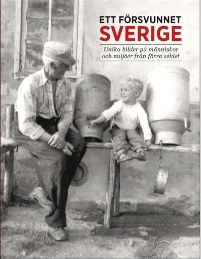 Ett försvunnet Sverige