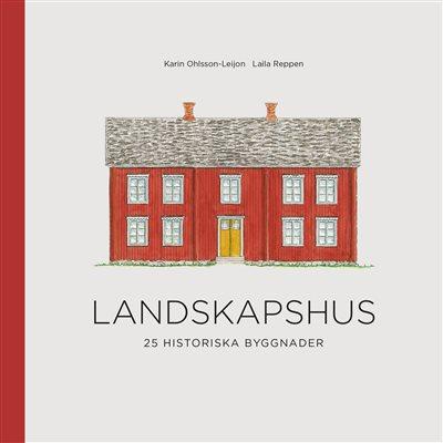 Landskapshus - 25 historiska byggnader