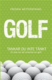 Golf: tankar du inte tänkt