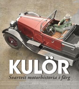 Kulör - Svartvit motorhistoria i färg