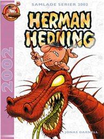 Herman Hedning - 2002-2003