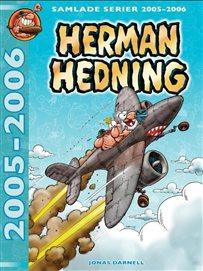 Herman Hedning - 2005-2006