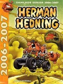 Herman Hedning: samlade serier 2006-2007