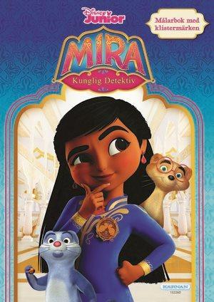 Mira, kunglig detektiv målarbok