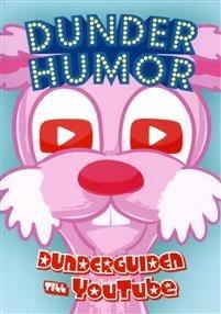 Dunderhumor: Dunderguiden till YouTube