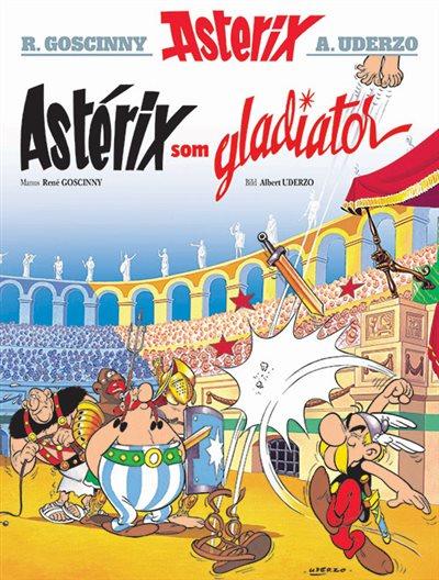 Asterix 11: Asterix som gladiator