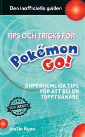 Pokémon GO - superhemliga tips