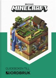 Minecraft - Guideboken till jordbruk