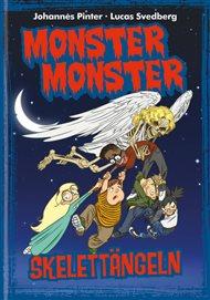 Monster Monster - Skelettängeln