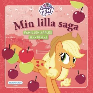 My Little Pony - Min lilla saga