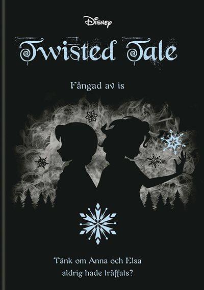 Twisted tales - fångad av is