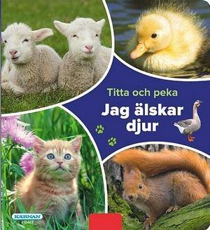 Titta och peka - Jag älskar djur