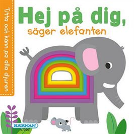 Hej på dig, säger elefantan