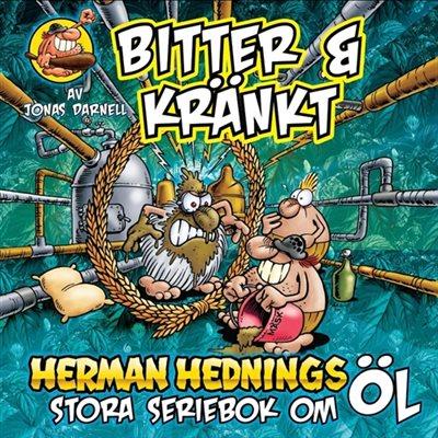 Herman Hedning - Bitter & Kränkt