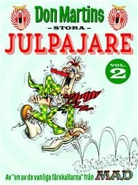 Don Martins stora julpajare vol. 2