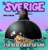 #Sverige: Vår beredskap är god
