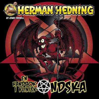 Herman Hedning: Handbok i klinisk ondska