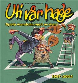 Uti vår hage samlingsbok nr 3, 1997-2002