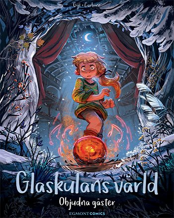 Glaskulans värld 3 - Objudna gäster